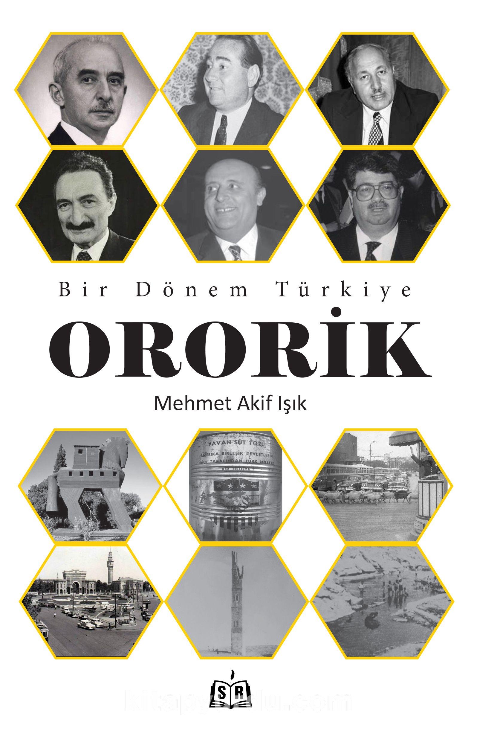 Bir Dönem Türkiye - Ororik PDF Kitap İndir