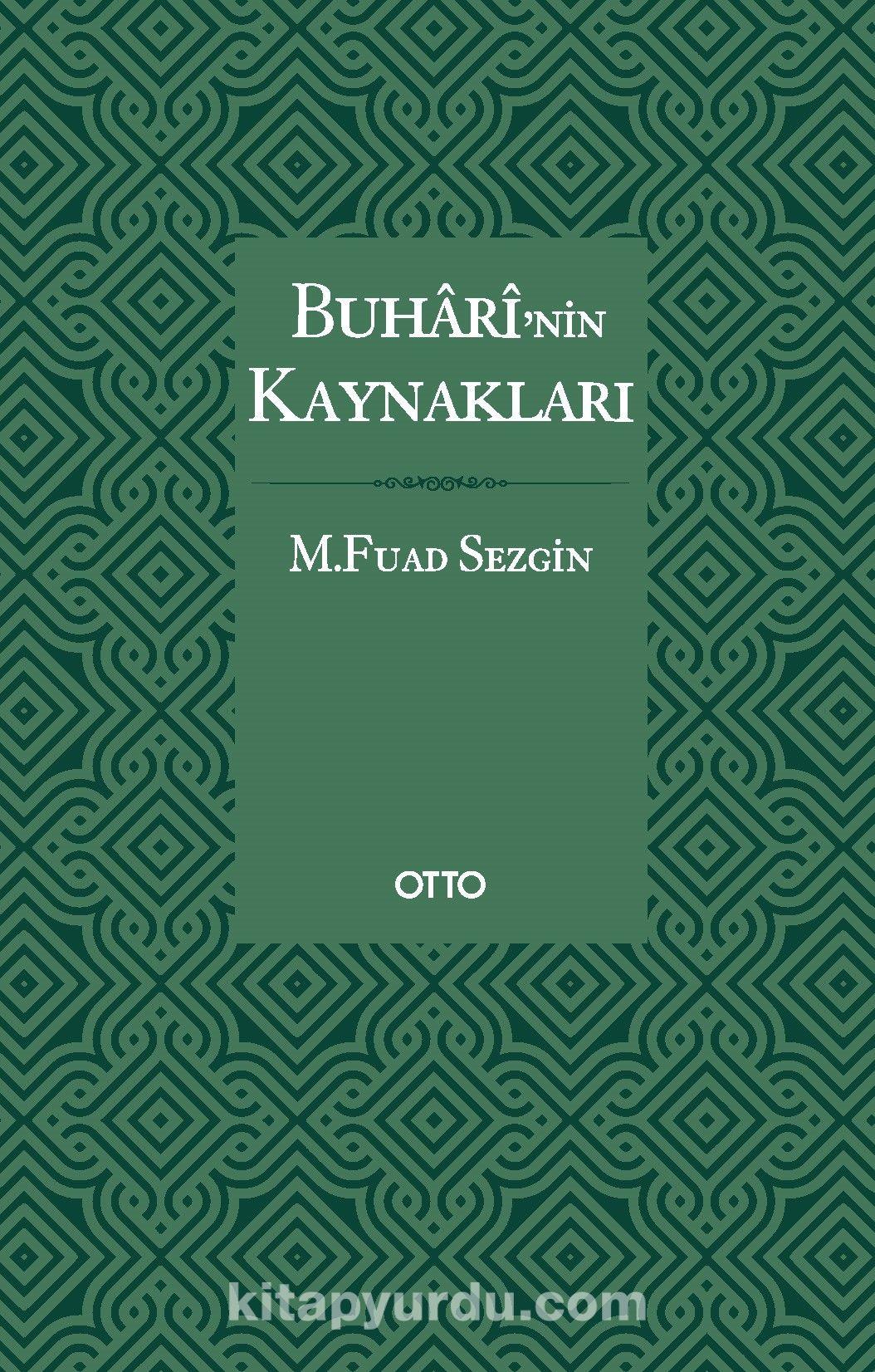Buharî'nin Kaynakları (Karton Kapak) PDF Kitap İndir