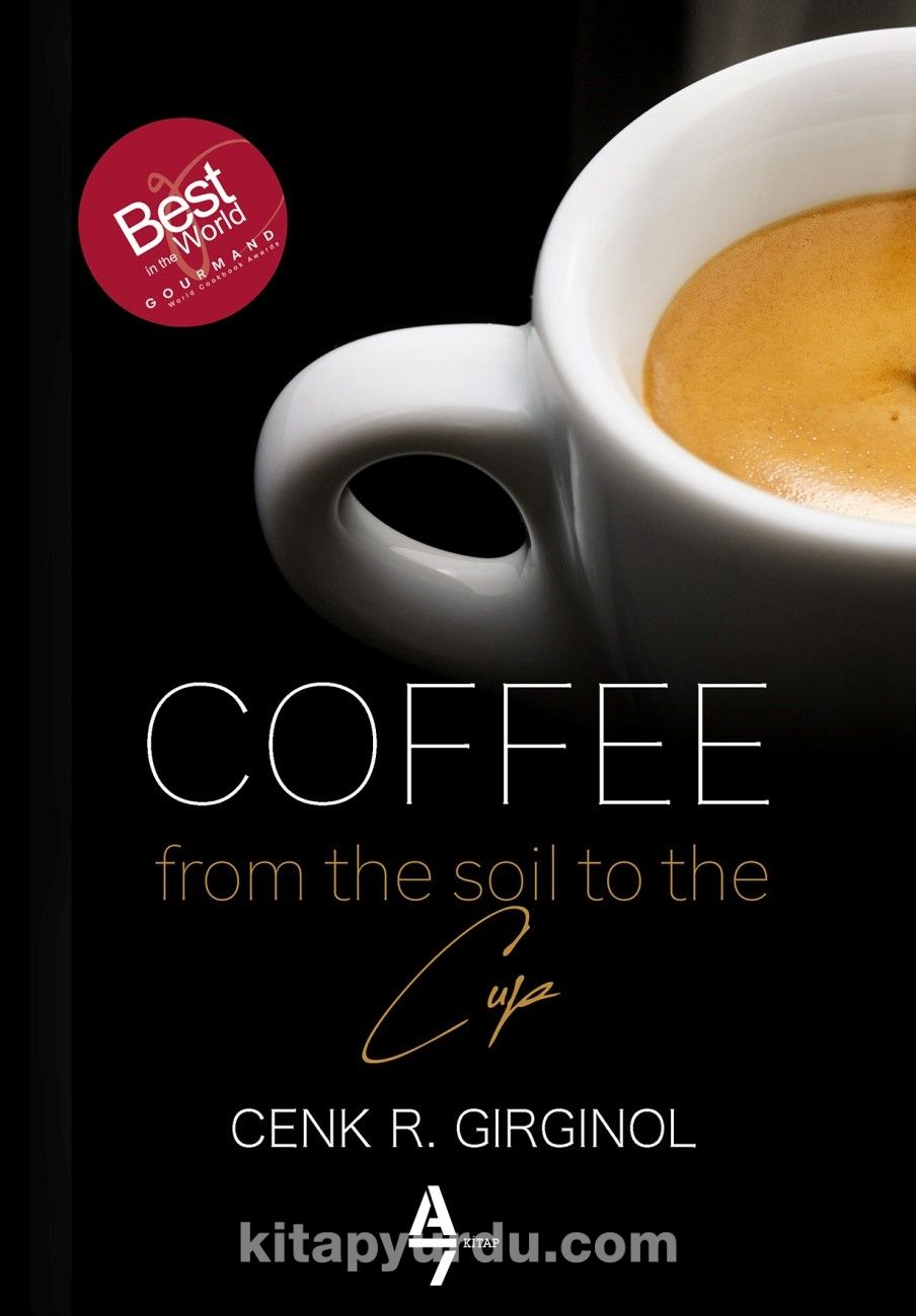 Coffe From The Soil To The Cup  PDF Kitap İndir