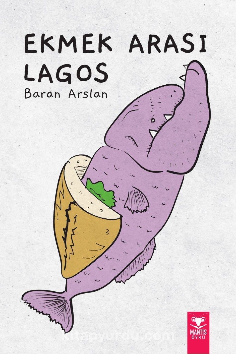 Ekmek Arası Lagos PDF Kitap İndir