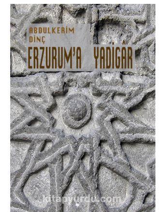 Erzurum'a Yadigar PDF Kitap İndir