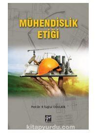 Mühendislik Etiği PDF Kitap İndir
