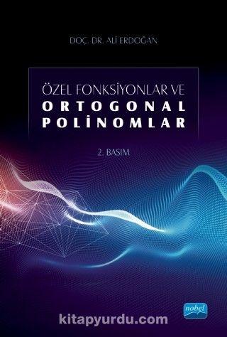 Özel Fonksiyonlar ve Ortogonal Polinomlar PDF Kitap İndir