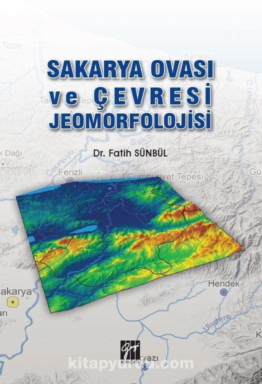 Sakarya Ovası ve Çevresi Jeomorfolojisi  PDF Kitap İndir