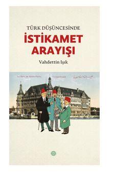 Türk Düşüncesinde İstikamet Arayışı PDF Kitap İndir