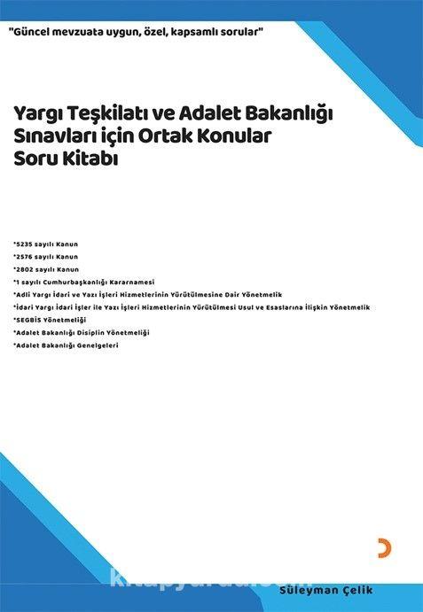 Yargı Teşkilatı ve Adalet Bakanlığı Sınavları için Ortak Konular Soru Kitabı PDF Kitap İndir