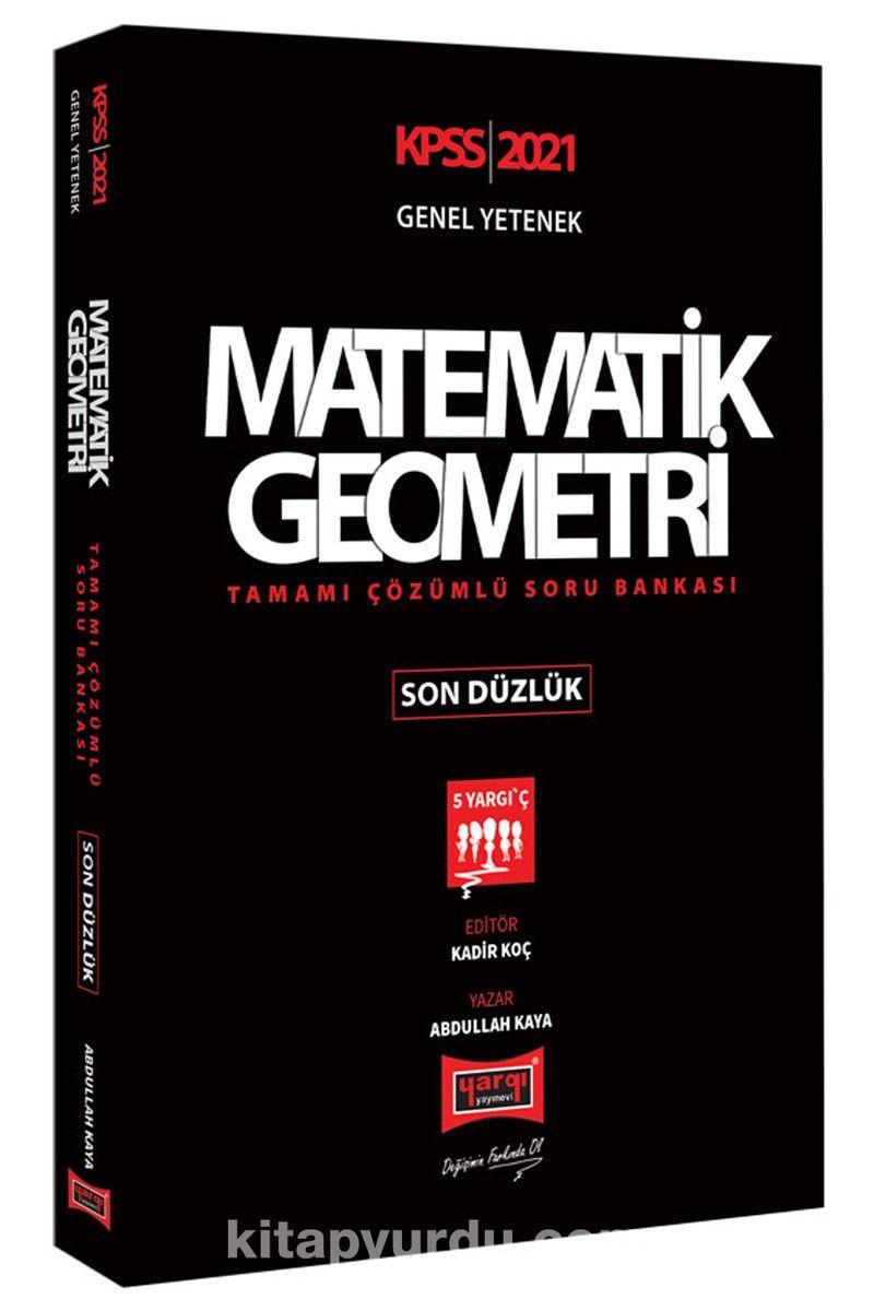2021 KPSS Matematik Geometri Son Düzlük Tamamı Çözümlü Soru Bankası PDF Kitap İndir