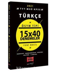 2021 TYT MSÜ KPSS Türkçe ÖSYM Tipi 15x40 Denemeler PDF Kitap İndir