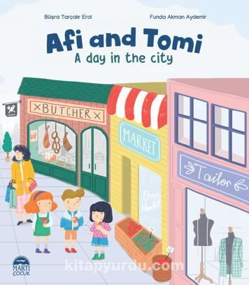 Afi and Tomi / A day in the city PDF Kitap İndir