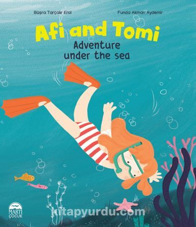 Afi and Tomi / Adventure under the sea PDF Kitap İndir