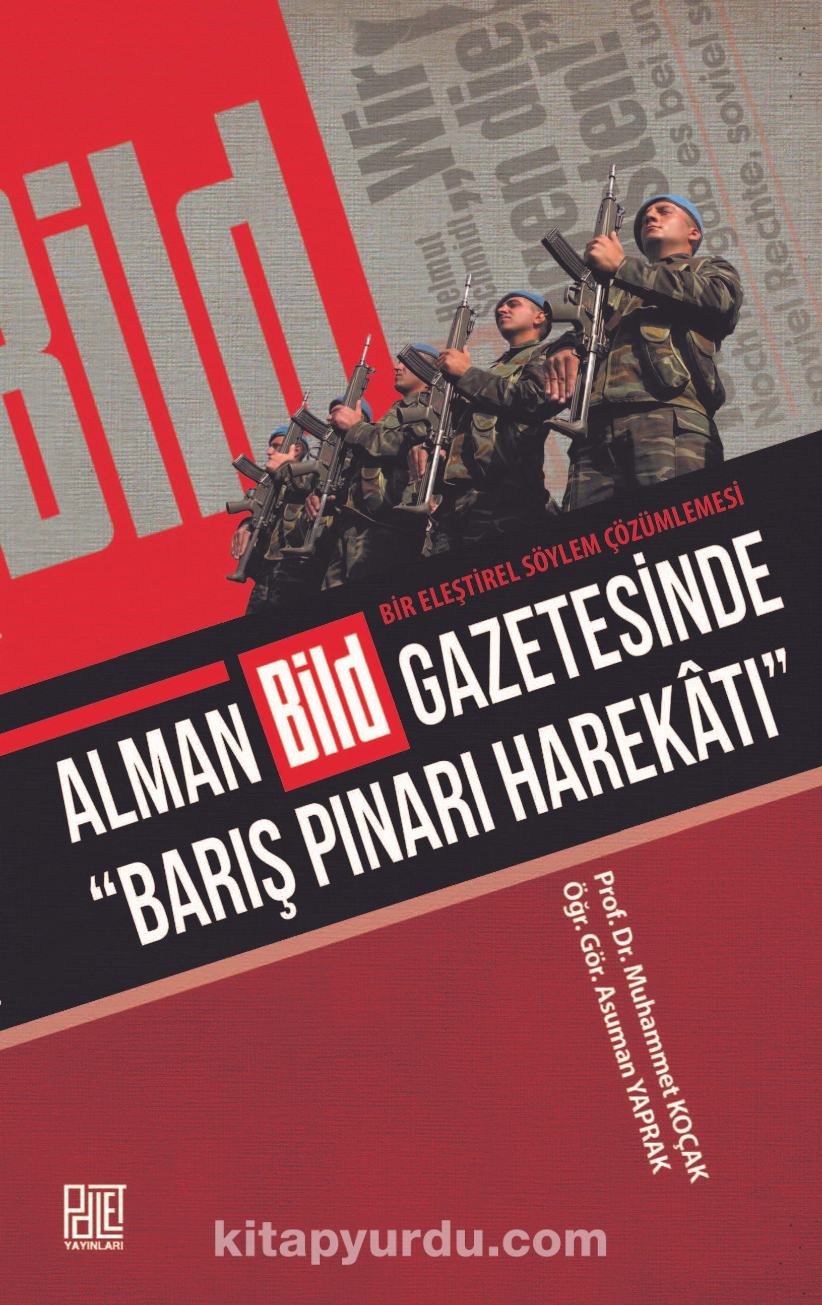 """Alman Bild Gazetesinde """"Barış Pınarı Harekatı"""" PDF Kitap İndir"""