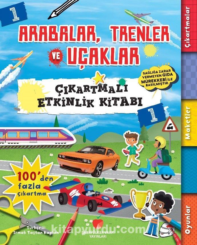 Arabalar, Trenler ve Uçaklar Çıkartmalı Etkinlik Kitabı 1 PDF Kitap İndir