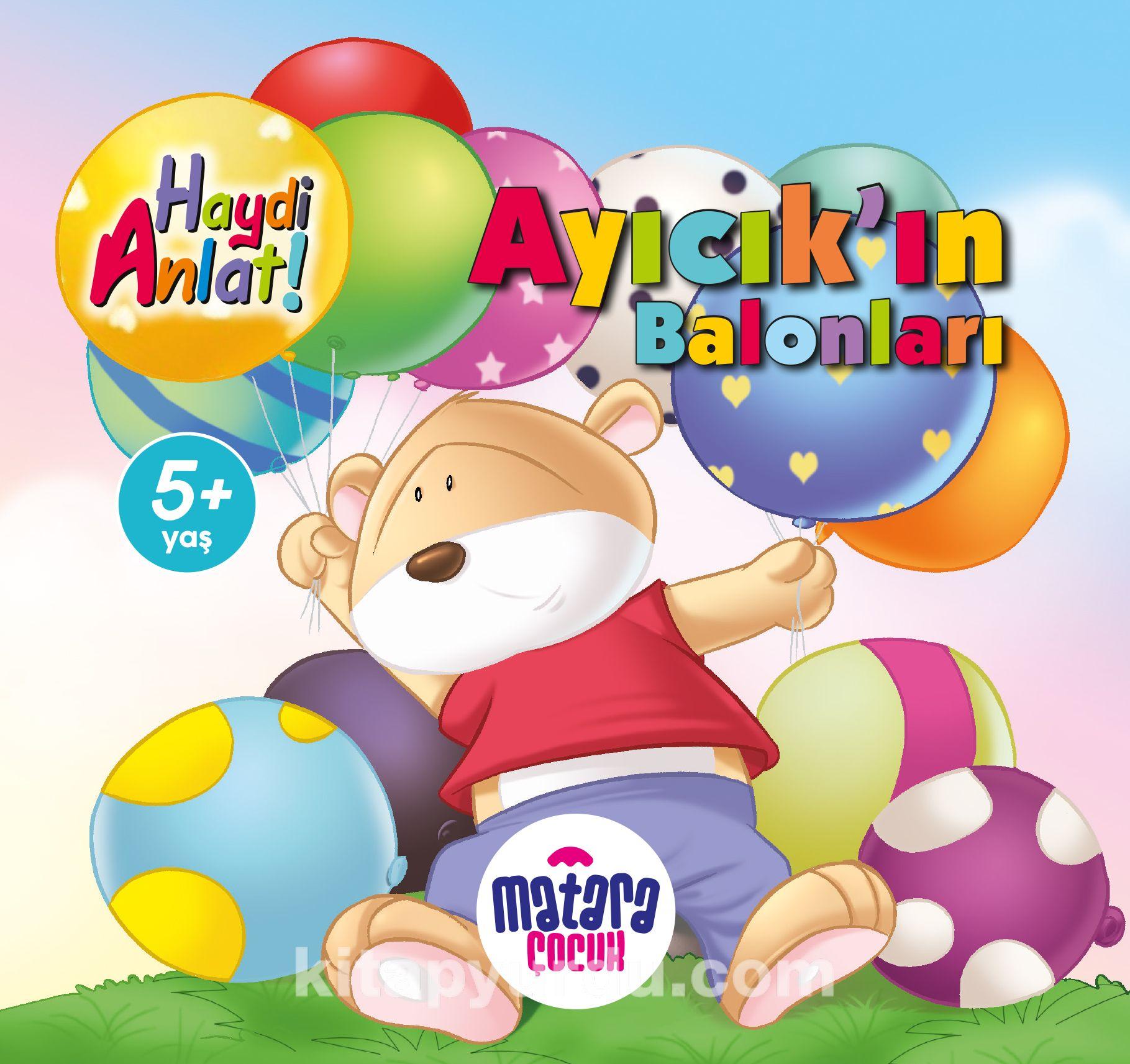 Ayıcık'ın Balonları (Haydi Anlat!) PDF Kitap İndir