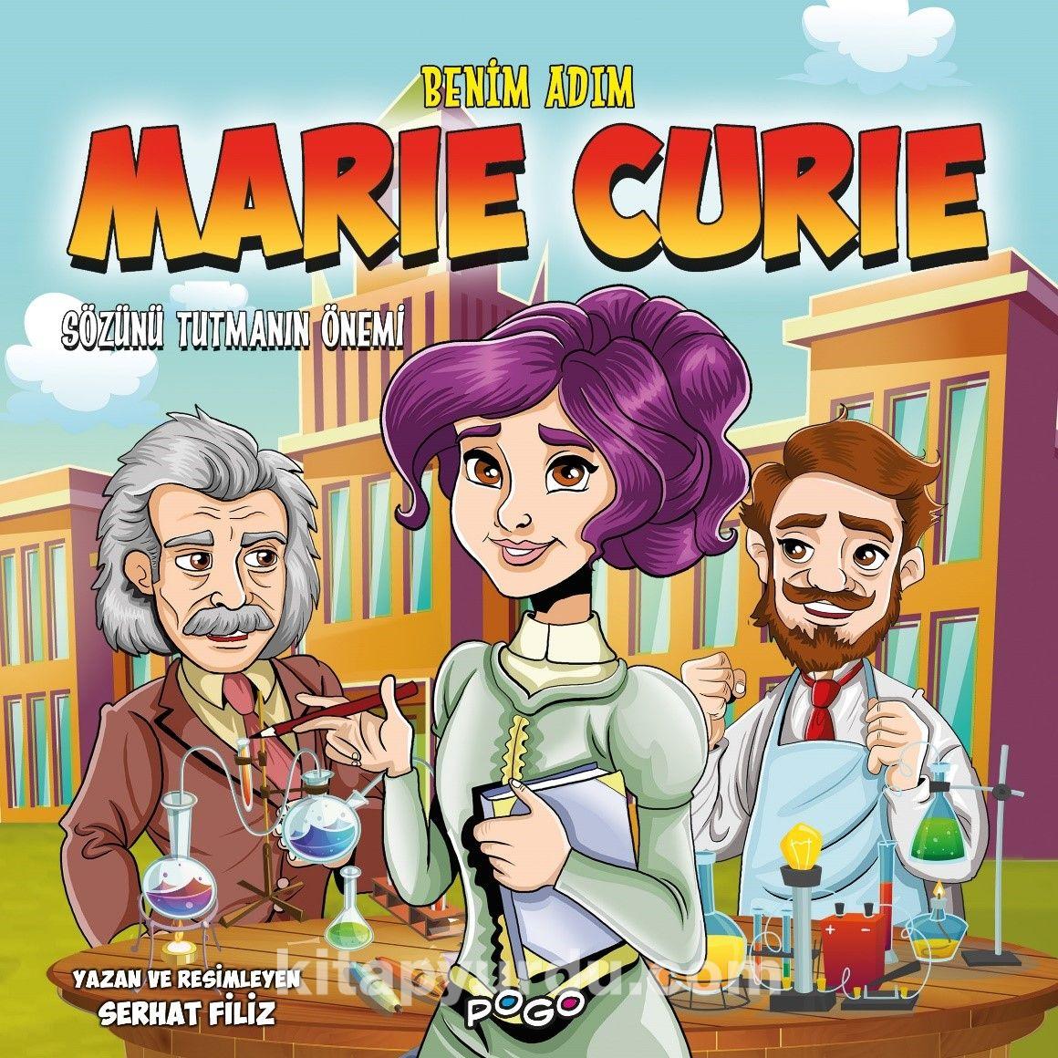 Benim Adım Marie Curie / Sözünü Tutmanın Önemi PDF Kitap İndir