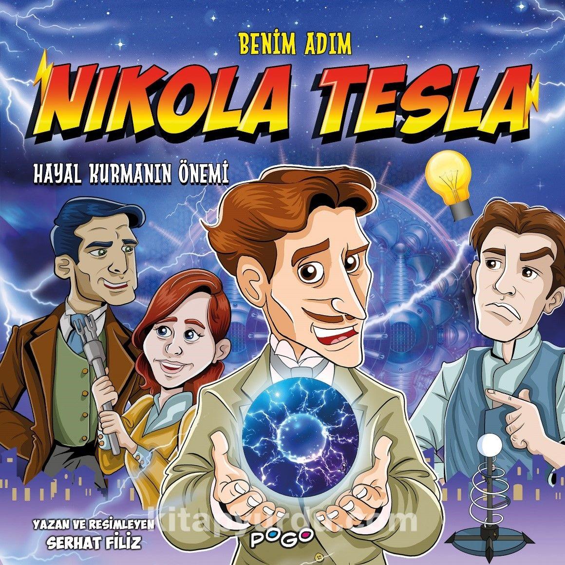 Benim Adım Nikola Tesla / Hayal Kurmanın Önemi PDF Kitap İndir