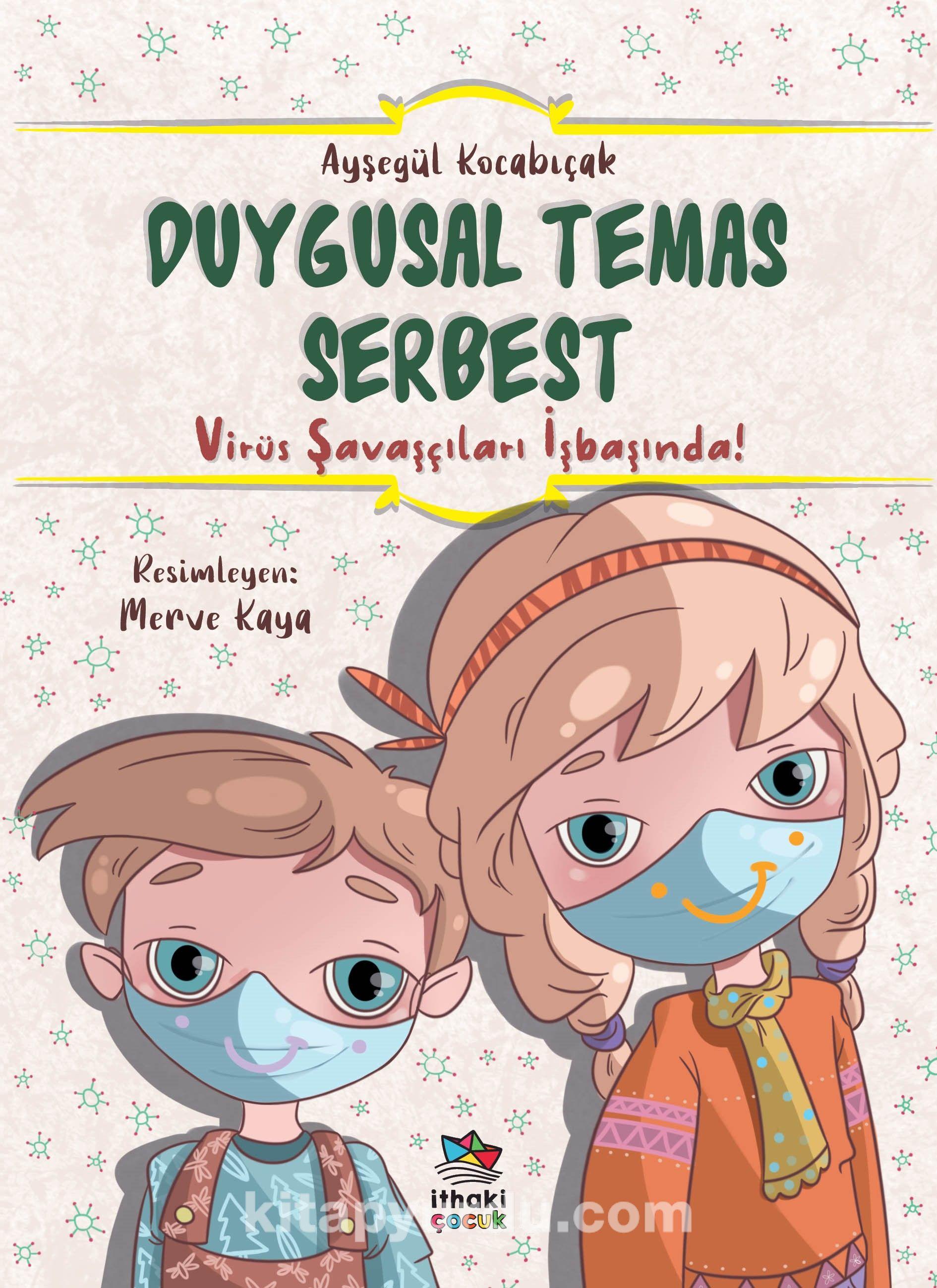 Duygusal Temas Serbest / Virüs Savaşçıları İşbaşında! PDF Kitap İndir