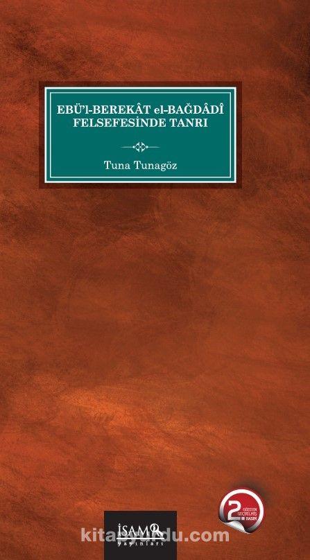 Ebül Berekat El Bağdadi Felsefesinde Tanrı  PDF Kitap İndir