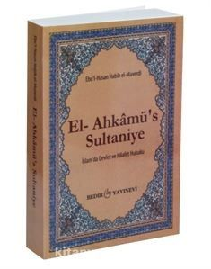 El-Ahkamü's-Sultaniye / İslam'da Devlet ve Hilafet Hukuku PDF Kitap İndir