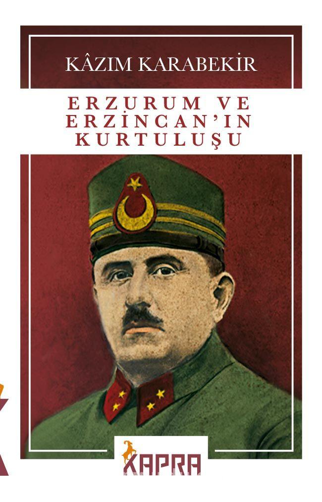 Erzurum ve Erzincan'ın Kurtuluşu PDF Kitap İndir