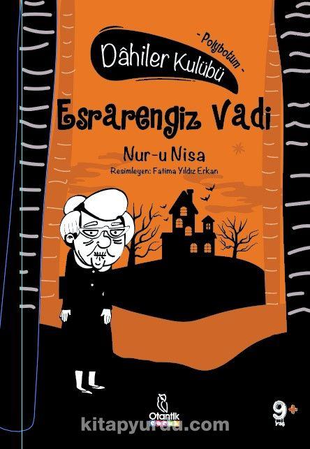 Esrarengiz Vadi - Polybotum / Dahiler Kulubü PDF Kitap İndir