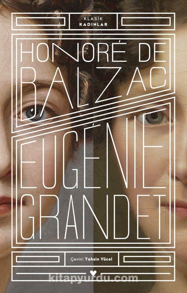 Eugenie Grandet (Klasik Kadınlar) PDF Kitap İndir