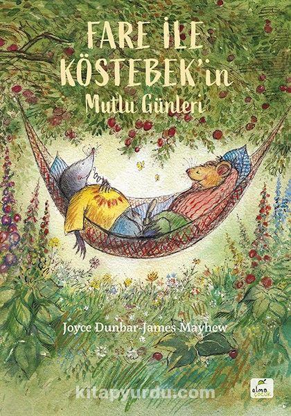Fare ile Köstebek'in Mutlu Günleri PDF Kitap İndir