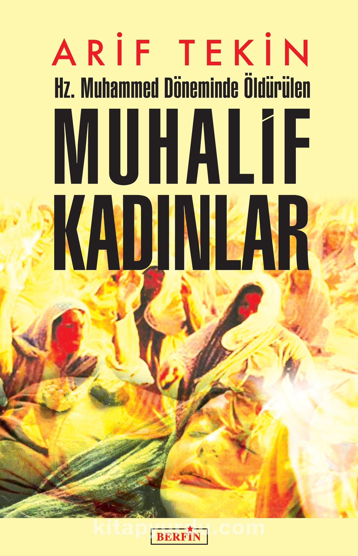 Hz. Muhammed Döneminde Öldürülen Muhalif Kadınlar PDF Kitap İndir