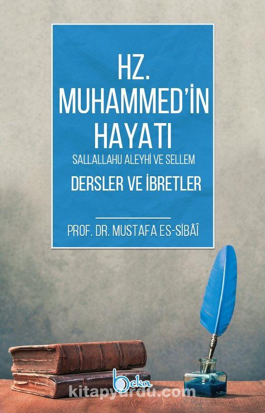 Hz. Muhammed (s.a.v) Hayatı Dersler ve İbretler PDF Kitap İndir