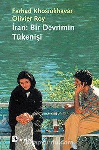 İran: Bir Devrimin Tükenişi PDF Kitap İndir