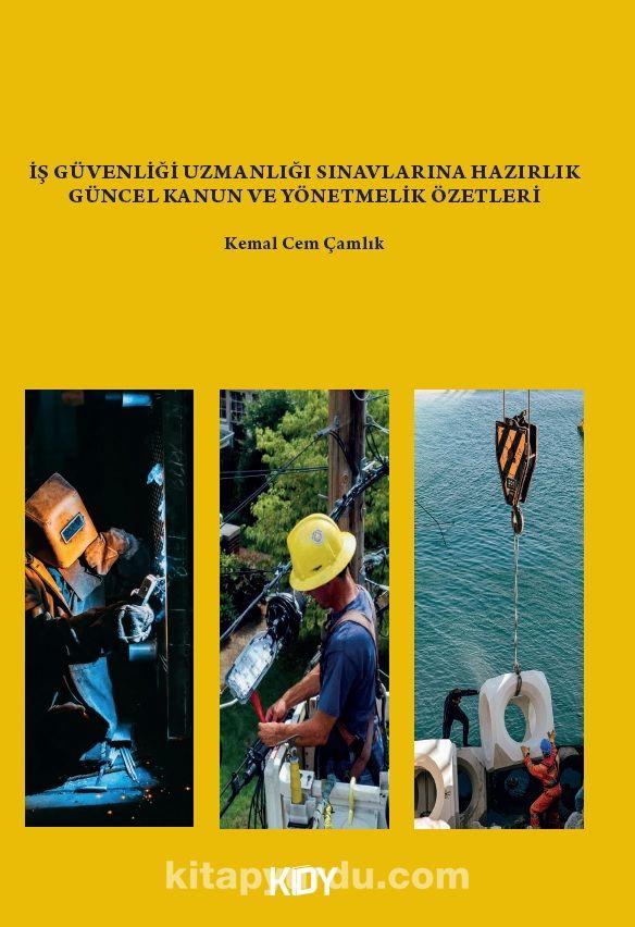 İş Güvenliği Uzmanlığı Sınavlarına Hazırlık  PDF Kitap İndir
