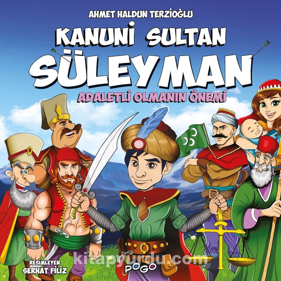 Kanuni Sultan Süleyman / Adaletli Olmanın Önemi PDF Kitap İndir