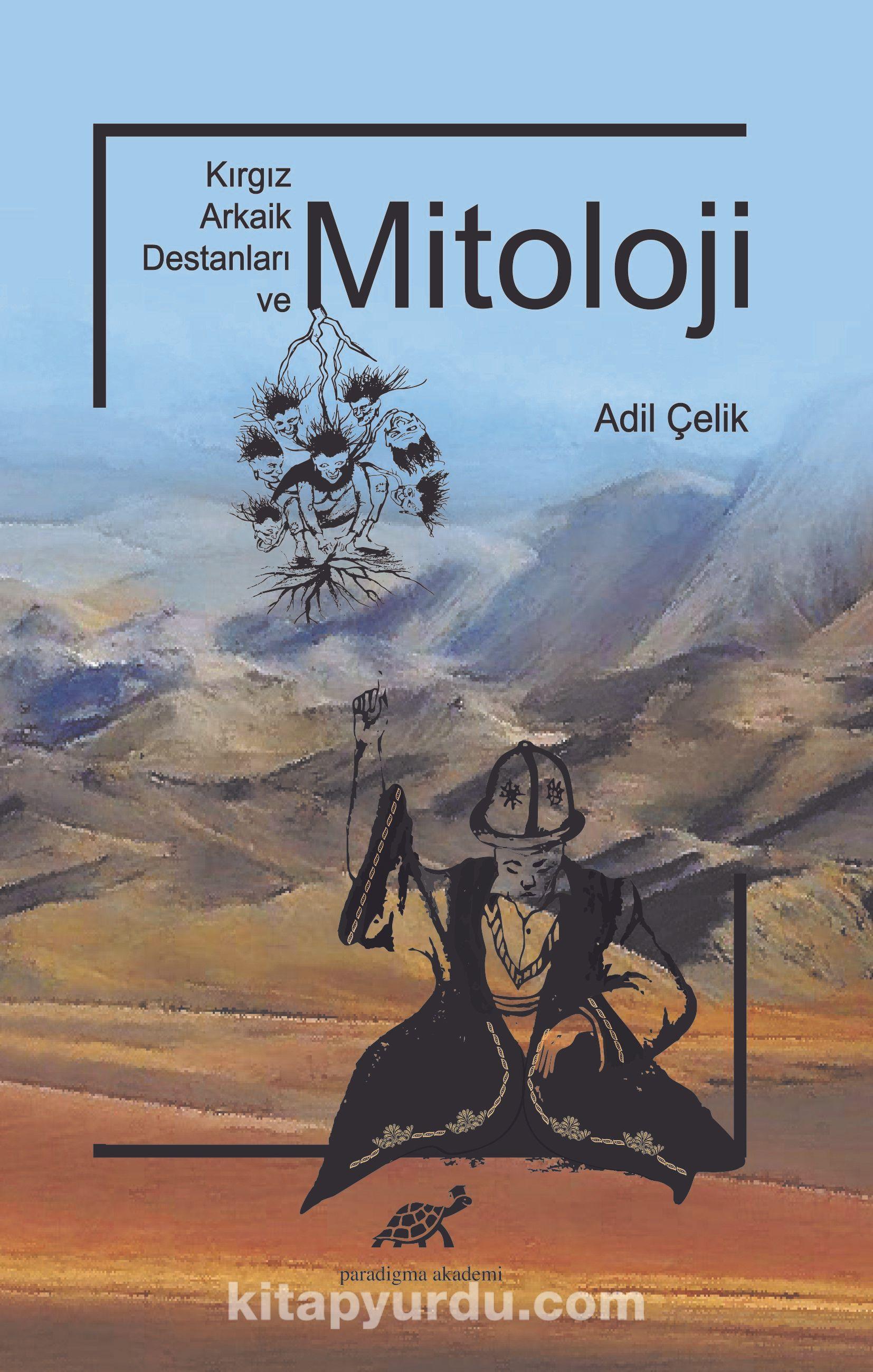 Kırgız Arkaik Destanları ve Mitoloji PDF Kitap İndir