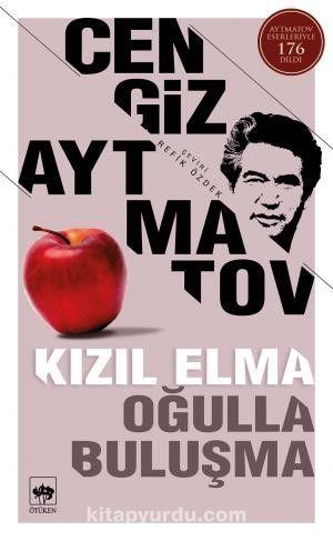 Kızıl Elma - Oğulla Buluşma PDF Kitap İndir