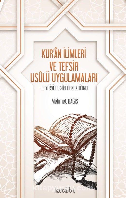 Kur'an İlimleri ve Tefsir Usulü Uygulamaları PDF Kitap İndir