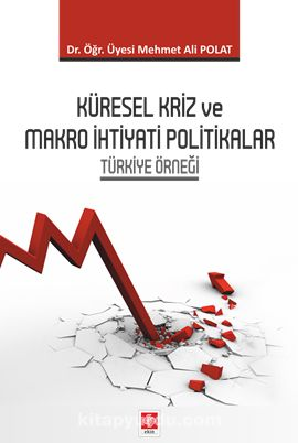 Küresel Kriz Ve Makro İhtiyati Politikalar PDF Kitap İndir