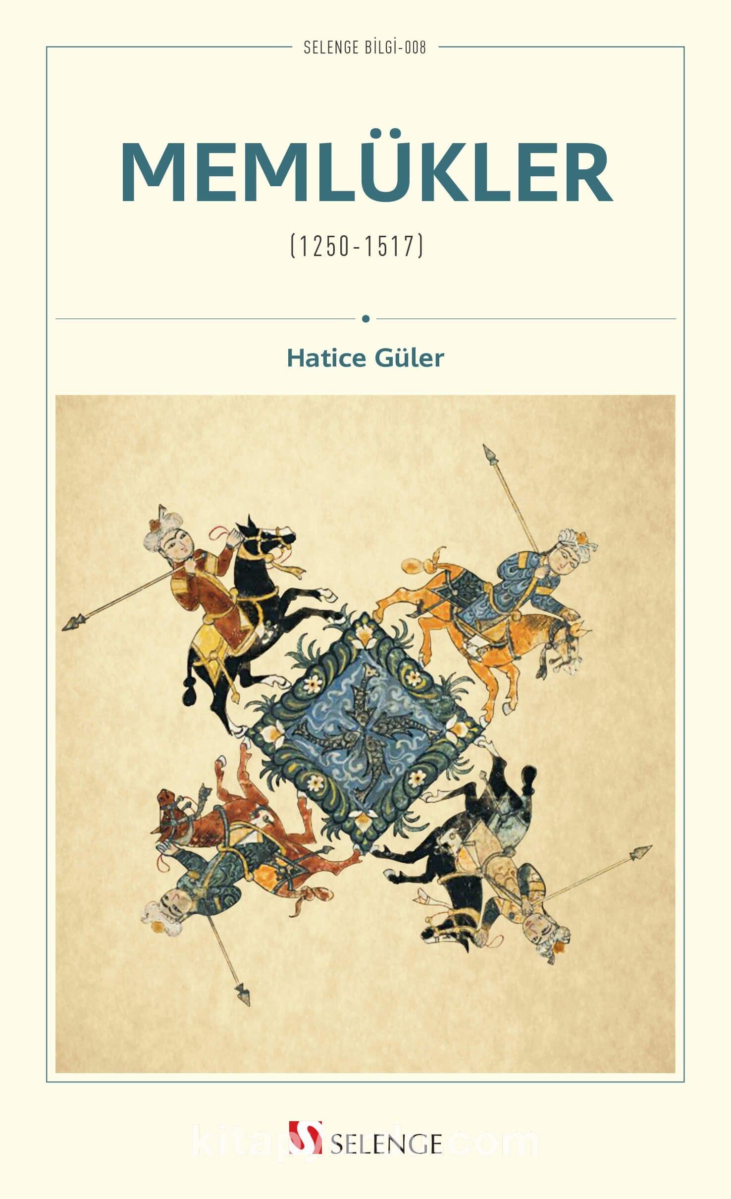 Memlükler (1250-1517) PDF Kitap İndir