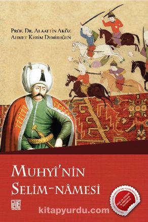 Muhyi'nin Selim-Namesi PDF Kitap İndir