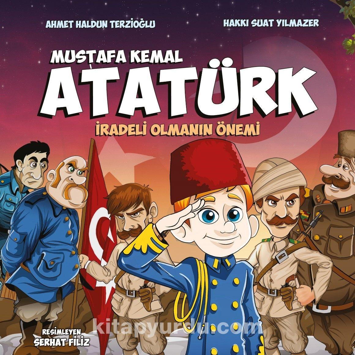 Mustafa Kemal Atatürk / İradeli Olmanın Önemi PDF Kitap İndir