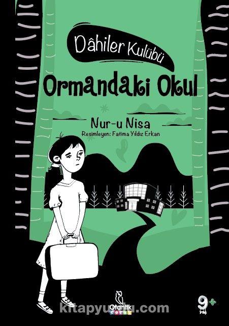 Ormandaki Okul / Dahiler Kulubü PDF Kitap İndir