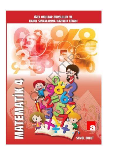 Özel Okullar Bursluluk Ve Kabul Sınavlarına Hazırlık Kitabı Matematik 4 PDF Kitap İndir