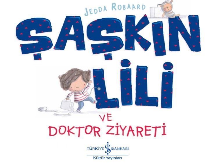 Şaşkin Lili ve Doktor Ziyareti  PDF Kitap İndir