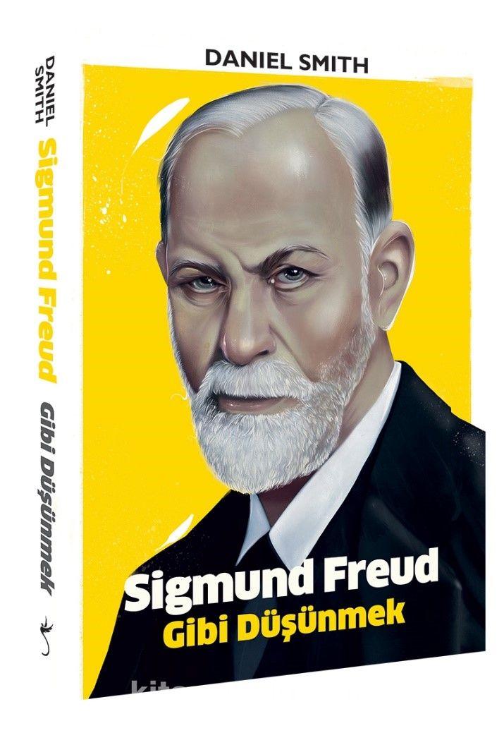 Sigmund Freud Gibi Düşünmek PDF Kitap İndir