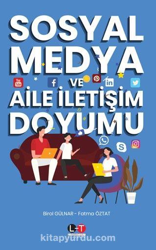 Sosyal Medya ve Aile İletişim Doyumu PDF Kitap İndir
