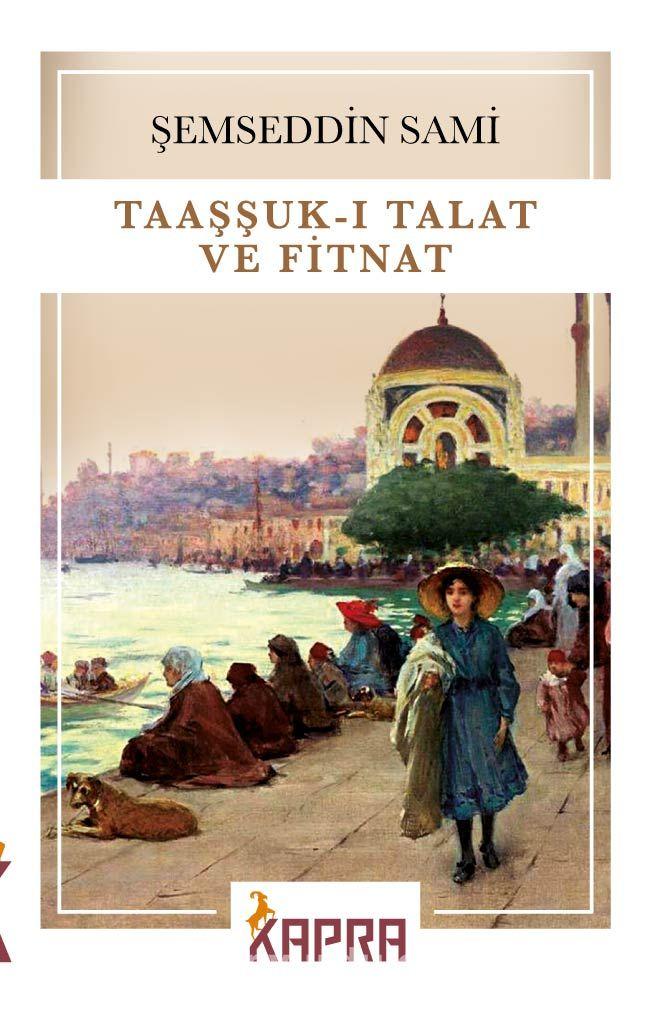 Taaşşuk-ı Talat ve Fitnat PDF Kitap İndir