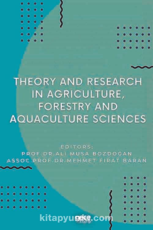 Theory and Research in Agriculture, Forestry and Aquaculture Sciences PDF Kitap İndir