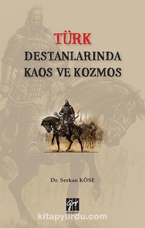 Türk Destanlarında Kaos ve Kozmos PDF Kitap İndir