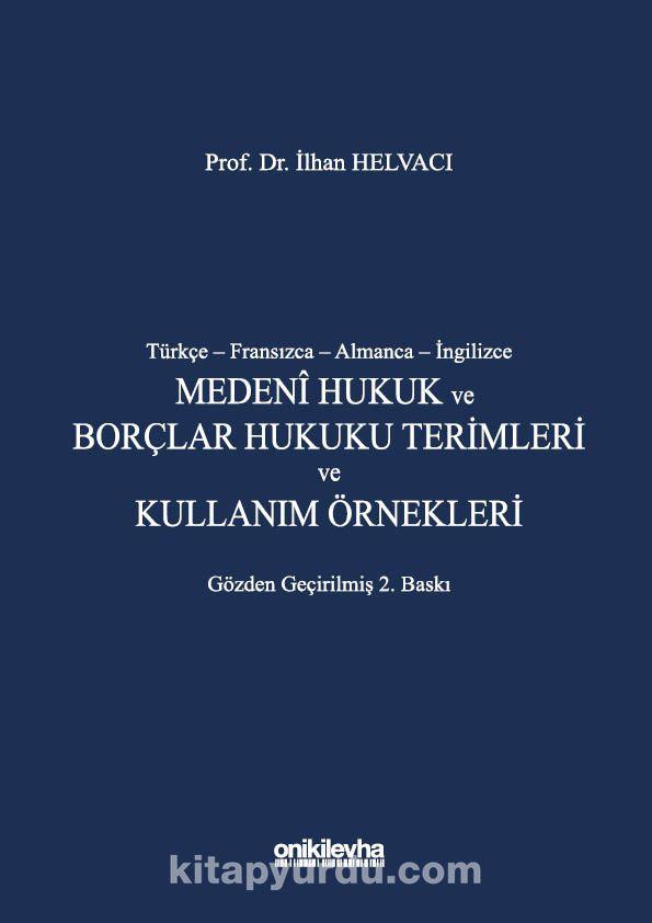Türkçe-Fransızca-Almanca-İngilizce Medeni Hukuk ve Borçlar Hukuku Terimleri ve Kullanım Örnekleri PDF Kitap İndir