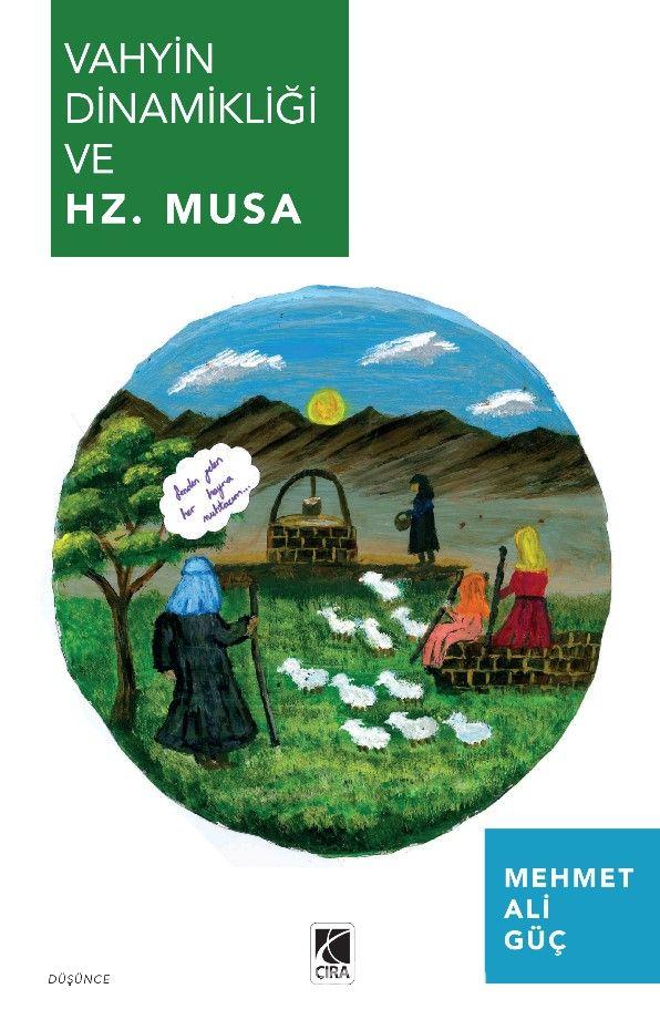 Vahyin Dinamikliği ve Hz. Musa PDF Kitap İndir