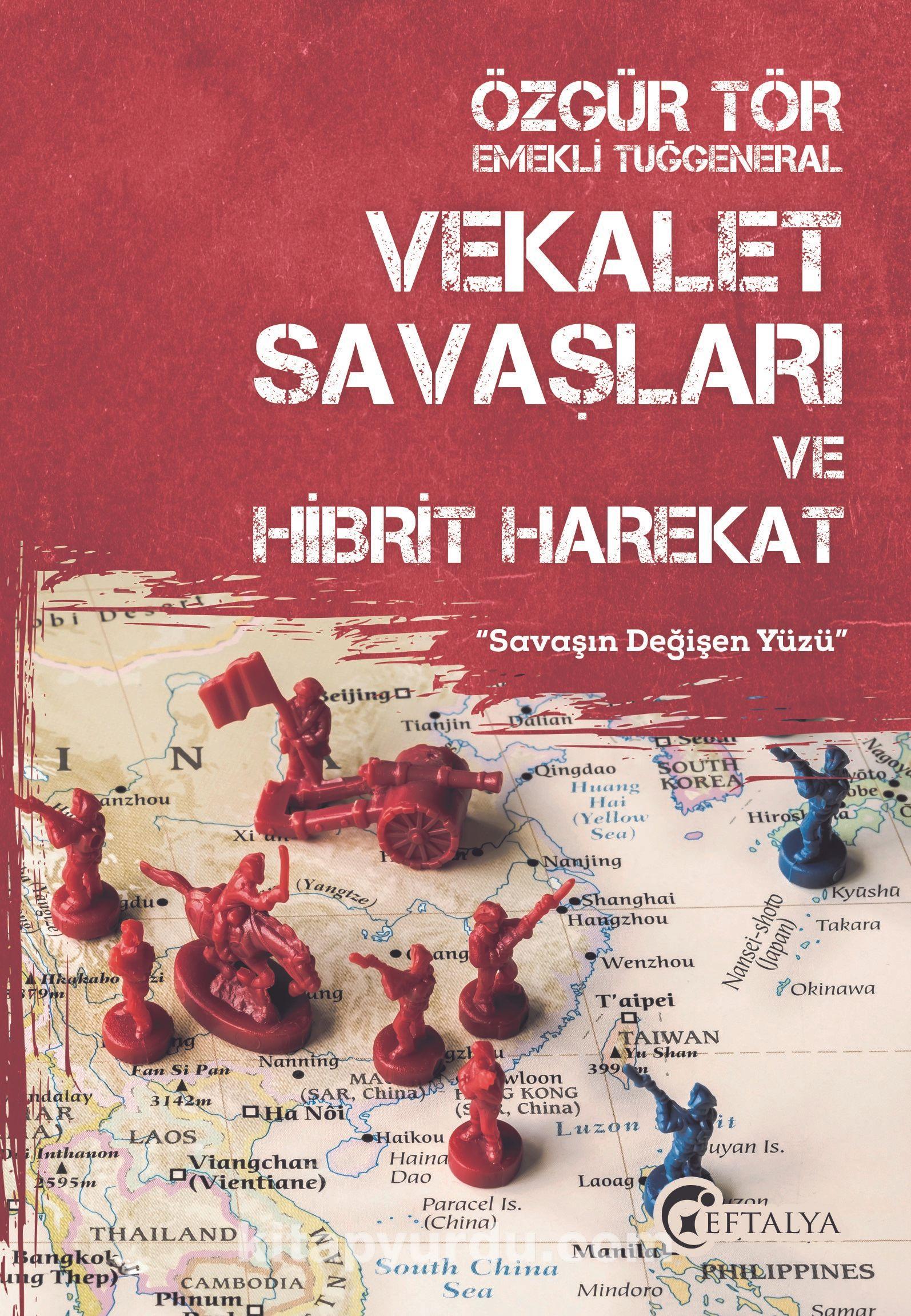 Vekalet Savaşları ve Hibrit Harekat PDF Kitap İndir
