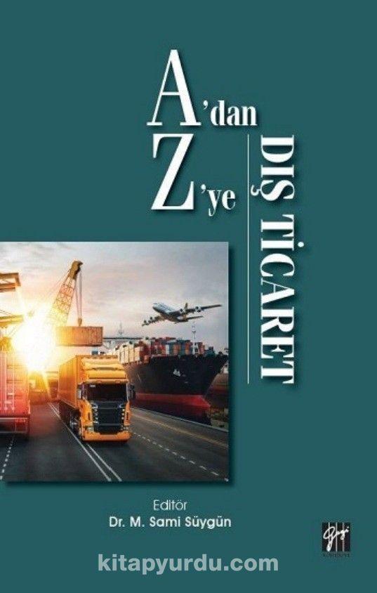 A'dan Z'ye Dış Ticaret PDF Kitap İndir